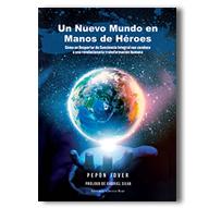 """Publico el libro """"Un Nuevo Mundo en manos de Héroes"""""""